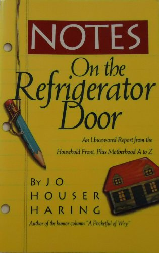 9780963436900: Notes on the Refrigerator Door