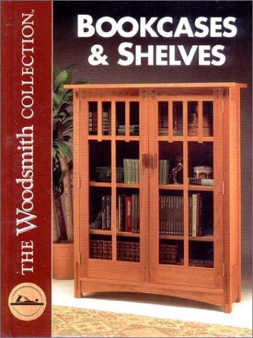 9780963437532: The Woodsmith Collection Bookcases & Shelves