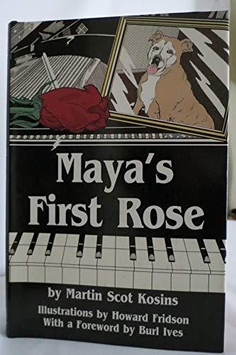 9780963438003: Maya's First Rose