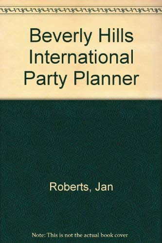 Beverly Hills International Party Planner: Jan Roberts