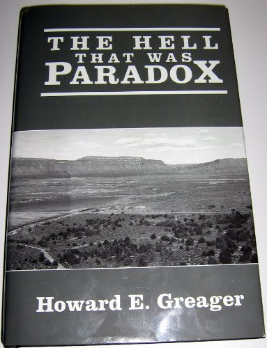 9780963440709: The Hell That Was Paradox