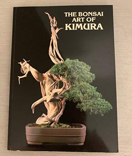 9780963442307: The Bonsai Art of Kimura