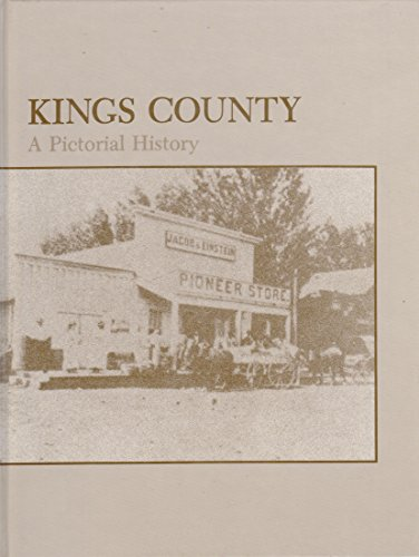 Kings County: A Pictorial History: Kings County Centennial