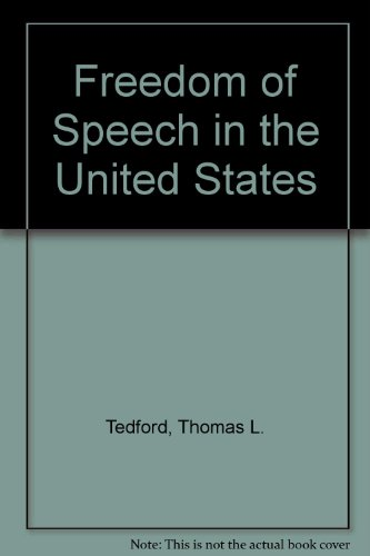 9780963448958: Freedom of Speech in the United States, third edition