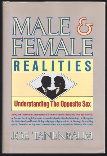9780963452214: Male and Female Realities: Understanding the Opposite Sex