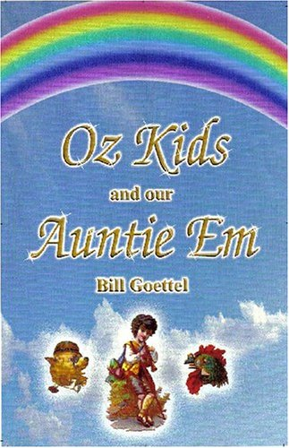 9780963452740: Oz Kids and Our Auntie Em