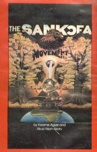 9780963455840: The Sankofa Movement: ReAfrikanization and the Reality of War