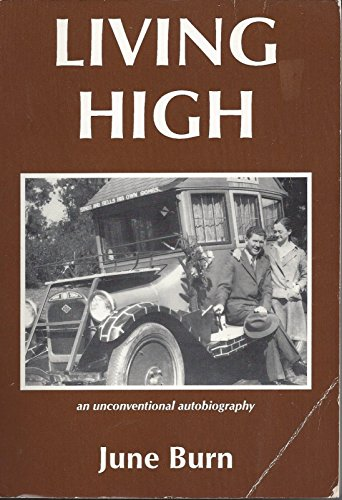 9780963456205: Living High: An Unconventional Autobiography