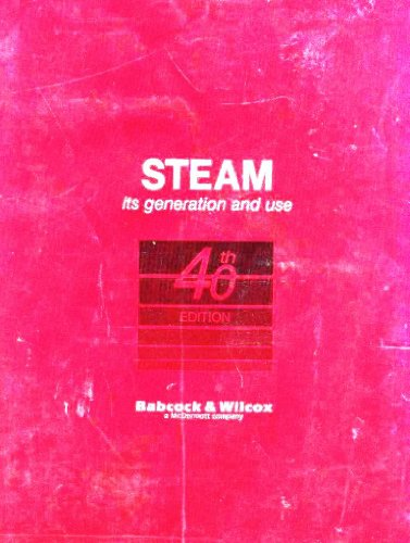 Steam: Its Generation and Use, 40th Edition: S. C. Stultz