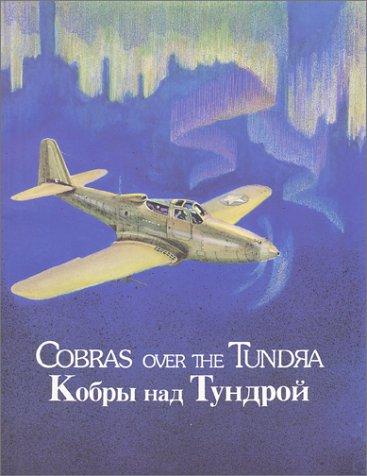 9780963457813: Cobras over the Tundra