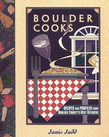Boulder Cooks: Judd, Janis
