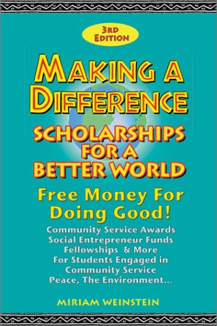 Making a Difference: Scholarships for a Better World: Miriam Weinstein