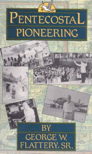 9780963467003: Pentecostal pioneering: An autobiography
