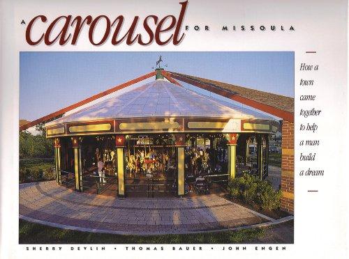 A Carousel for Missoula: Devlin; Engen; Bauer