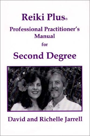 9780963469038: Reiki Plus Professional Practitioner's Manual for Second Degree: A Guide for Spiritual Healing (3rd Edition)