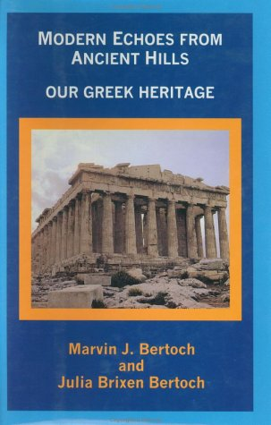 9780963473257: Modern Echoes from Ancient Hills: Our Greek Heritage