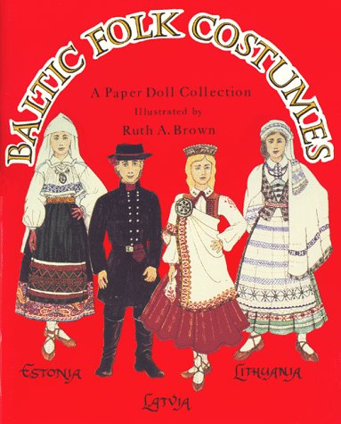 9780963476340: Baltic Folk Costumes a Paper Doll Collection