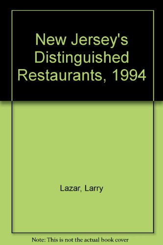 New Jersey's Distinguished Restaurants, 1994: Lazar, Larry