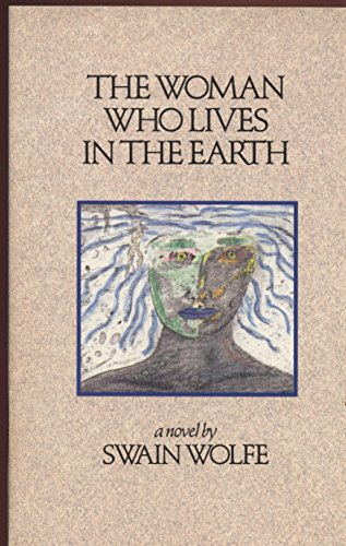 9780963478900: The Woman Who Lives in the Earth