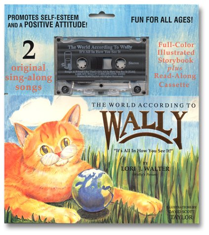 9780963483324: The World According to Wally: It's All in How You See It (Book and Cassette)