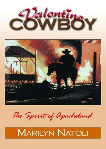 9780963483386: Valentine Cowboy (Valentine Cowboy: The Spirit of Apacheland, Volume 1)