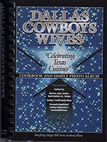 The Dallas Cowboys' Wives Cookbook