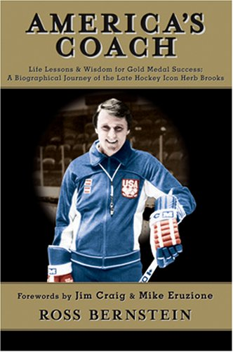 America's Coach: Life Lessons & Wisdom for Gold Medal Success-A Biographical Journey of ...