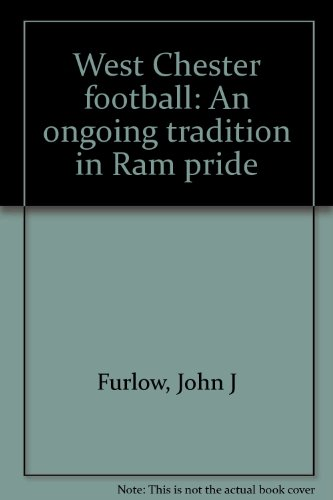 Ongoing Tradition in Ram Pride, An: West: Furlow, John