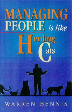 9780963491756: Managing People Is Like Herding Cats: Warren Bennis on Leadership