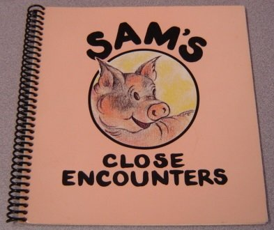 Sam's Close Encounters: Bradford, Anne, Illustrated by Gail L. Pocock