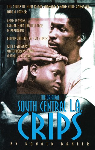 9780963496904: Crips: the Story of the South Central L.A. Street Gang from 1971-1985