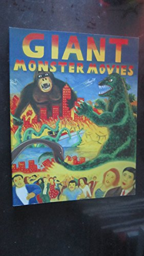 Giant Monster Movies: An Illustrated Survey: Robert Marrero