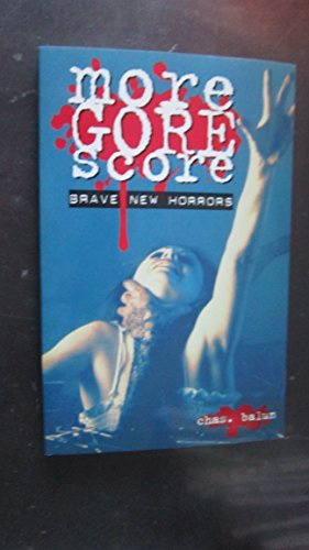 9780963498298: More Gore Score: Brave New Horrors