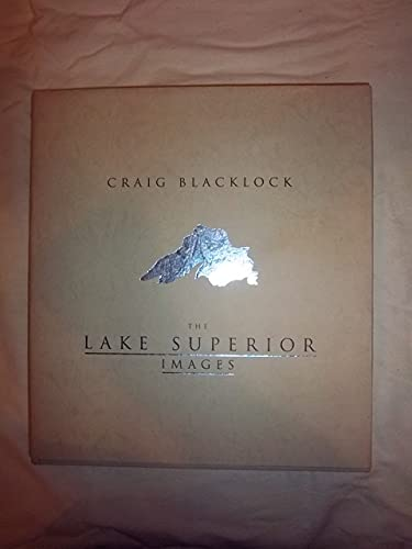 The Lake Superior Images: Blacklock, Craig