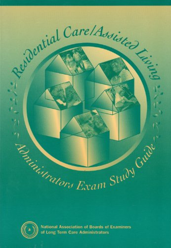 9780963506443: Residential Care/Assisted Living Administrators Exam Study Guide