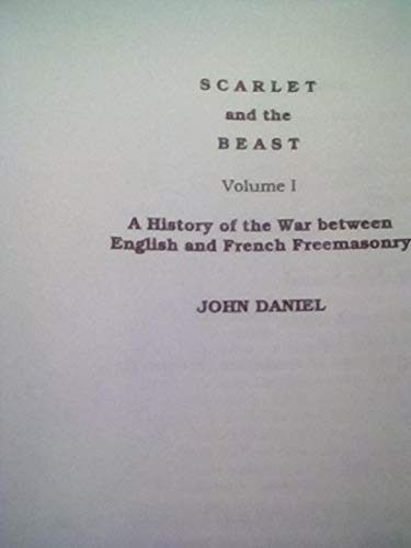 Scarlet and the Beast: A History of: Daniel, John