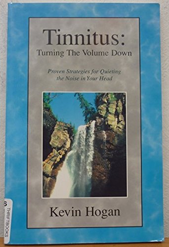 9780963508591: Tinnitus: Turning the Volume Down