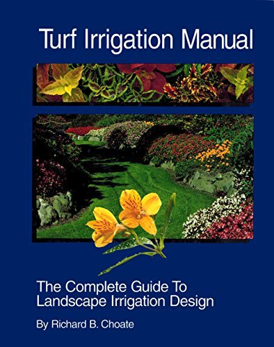 9780963509604: Turf Irrigation Manual: The Complete Guide to Turf and Landscape Irrigation Systems