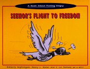 9780963512710: A Book About Feeling Angry, Seemor's Flight to Freedom