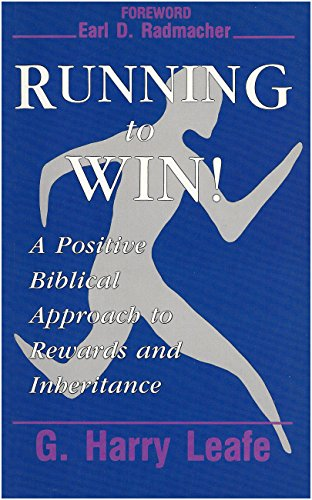 9780963512802: Running to win!: A positive biblical approach to rewards and inheritance