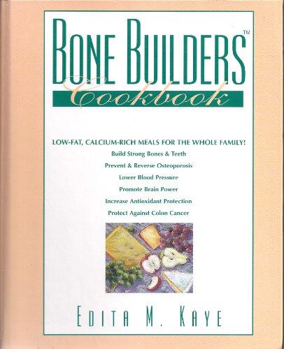 9780963515018: Bone Builders Cookbook