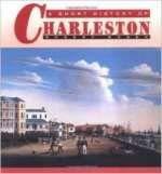 9780963515407: A short history of Charleston
