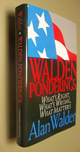 9780963515926: Walden ponderings: What's right, what's wrong, what matters