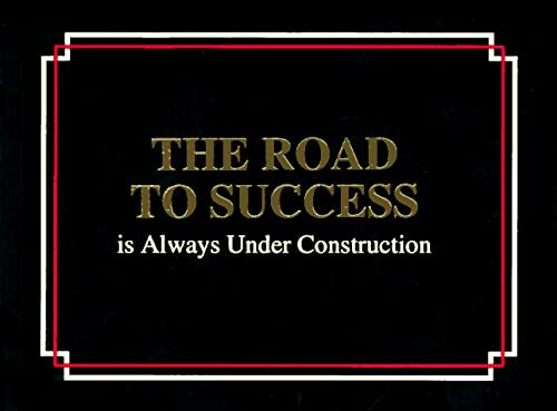 9780963517609: The Road to Success Is Always Under Construction