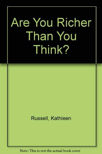 Are You Richer Than You Think?: Russell, Kathleen, Wall, Larry