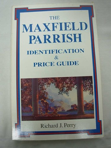 Maxfield Parrish Identification & Price Guide - 1st Edition