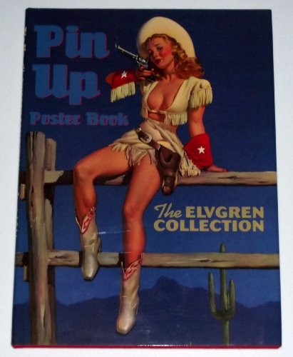 9780963520265: Pin-Up Poster Book: The Elvgren Collection