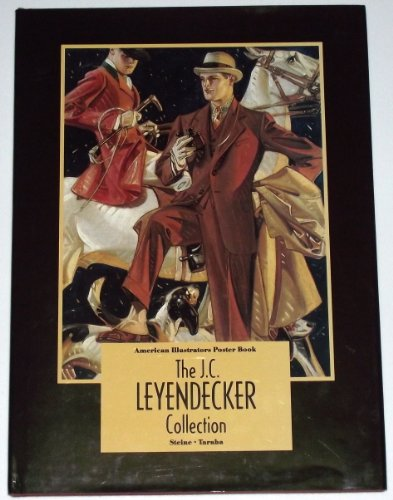 American Illustrators Poster Book: The J. C. Leyendecker Collection (Limited Edition)