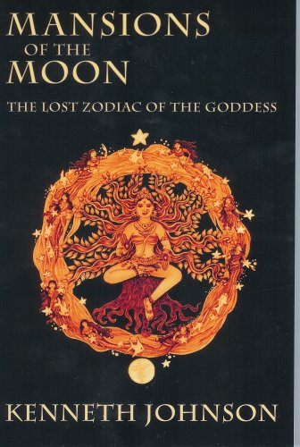 Mansions of the Moon: The Lost Zodiac: Kenneth Johnson