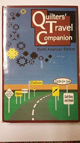 9780963529053: Quilter's Travel Companion (North American Edition)